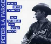 Song of the Cowboys/ Iron Mountain & Other Songs