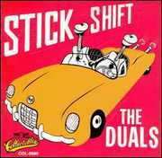 Duals : Stick Shift