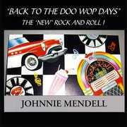 Back to the Doo Wop Days- the New Rock & Roll!