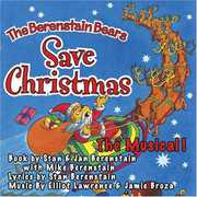 Berenstain Bears Save Christmas: The Musical