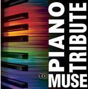 Piano Tribute to Muse /  Various
