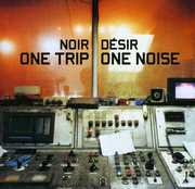 One Trip One Noise [Import]