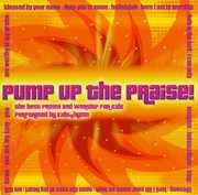 Pump Up the Praise /  Various