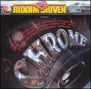 Riddim Driven: Chrome /  Various