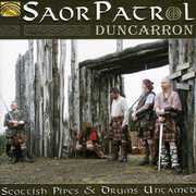 Duncarron: Scottish Pipes & Drums Untamed