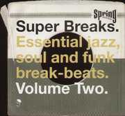 Super Breaks: Essential Funk Soul & Jazz 2 /  Various [Import]