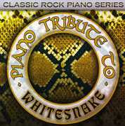 Piano Tribute to Whitesnake /  Various Artists