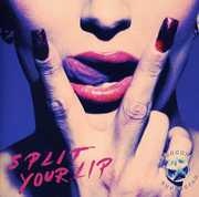 Split Your Lip [Import]