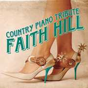 Faith Hill Country Piano Tribute /  Various