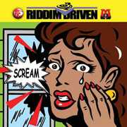 Riddim Driven: Scream /  Various