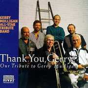 Thank You Gerry: Gerry Mulligan All-Star Tribute