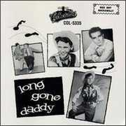 Long Gone Daddy /  Various