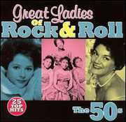 Great Ladies of Rock & Roll: The 50's /  Various