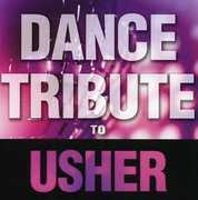 Dance Tribute to Usher /  Various