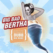 Big Bad Bertha