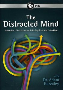 Distracted Mind with Dr Adam Gazzaley