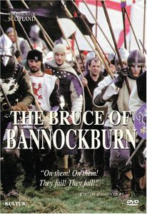 Heroes of Scotland: The Bruce of Bannockburn