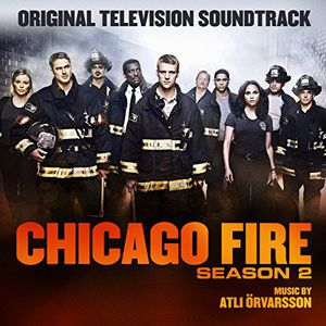 Chicago Fire Season 2 (Original Soundtrack)