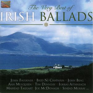 Very Best of Irish Ballads /  Various