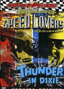 Speed Lovers & Thunder in Dixie