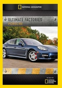 Ultimate Factories: Porsche