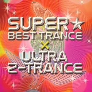 Super Best Trance Presents Ultra Z Tranc /  Various [Import]