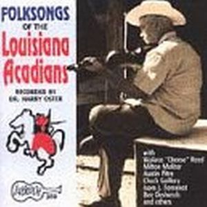Folksongs of Louisiana Acadians /  Various
