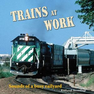 Trains at Work