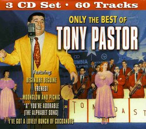 Only the Best of Tony Pastor