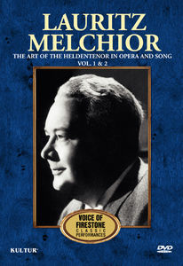 Lauritz Melchior: The Art of Heldentenor in Opera