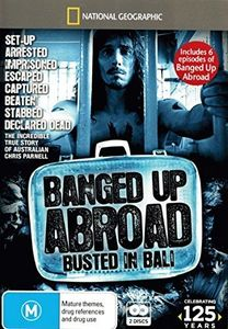 National Geographic: Banged Up Abroad