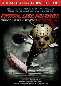 Crystal Lake Memories: Complete History of Friday