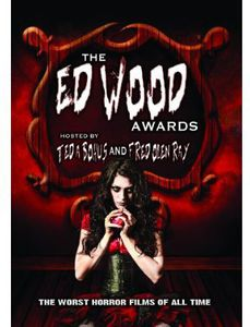 Ed Wood Awards: The Worst Horror Movies Ever Made