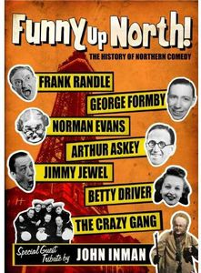 Funny Up North: History of Northern Comedy