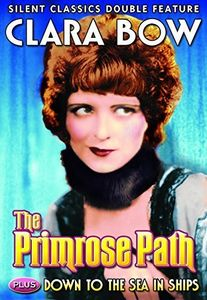 Clara Bow Double Feature: Primrose Path /  Down