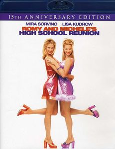 Romy & Michele's High School Reunion: 15th Anniversary