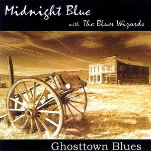 Ghosttown Blues