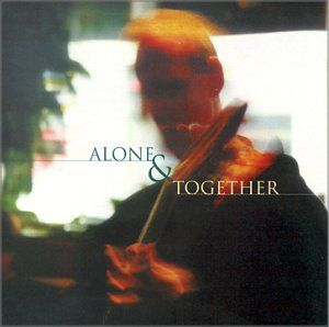 Alone & Together