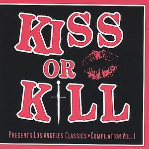 Kiss or Kill Club Presents Los Angeles Classics Volume 1