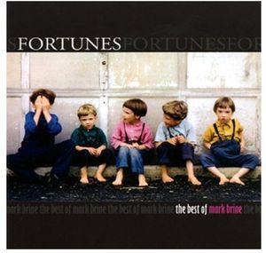 Fortunes-The Best of Mark Brine