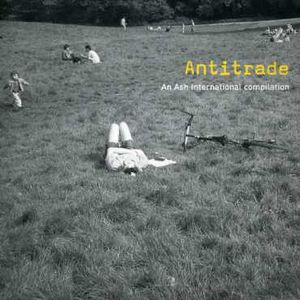Antitrade: Ash International Compilation /  Various