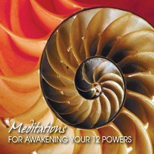 Awakening Your 12 Powers