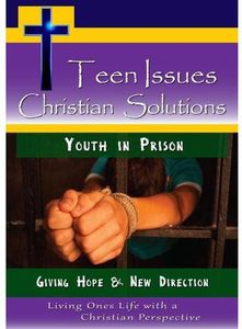 Youth in Prison-Giving Hope & New Direction