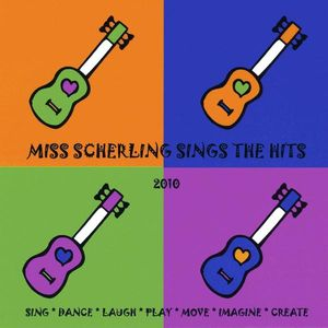 Miss Scherling Sings the Hits-2010 Edition