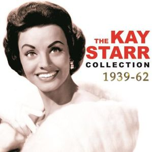 Kay Starr Collection 1939-62
