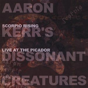 Scorpio Rising: Live at the Picador