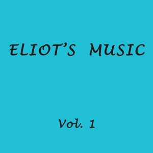 Eliot's Music 1