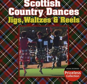 Scottish Country Dances: Jigs Waltzes & Reels /  Various