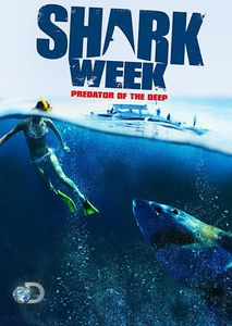 Shark Week Predator of the Deep