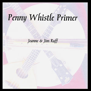 Penny Whistle Primer